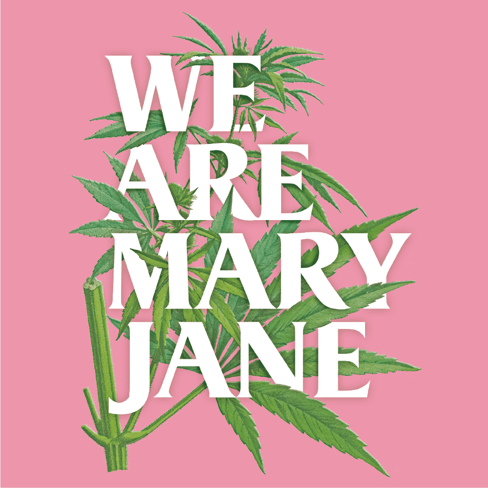 we are mary jane